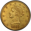 1845 Liberty Head $10 Gold Eagle